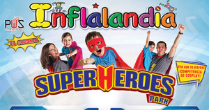"Inflalandia ""Superheroes Park"""