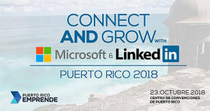 Puerto Rico Emprende organiza Connect & Grow with Microsoft and Linkedin